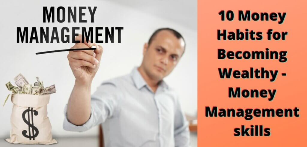 10 Money Habits for Becoming Wealthy | Money Management Skills