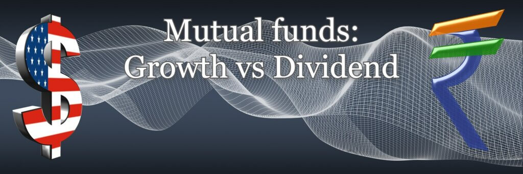 Mutual funds Growth vs Dividend