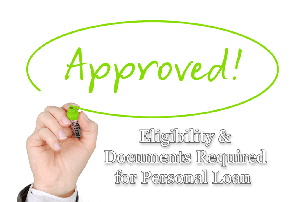 What is Personal loan-Eligibility & Documents Required For Personal Loan