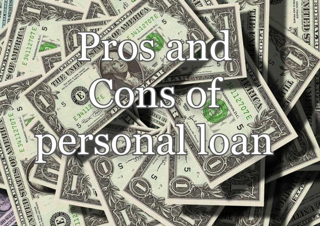 What is Personal loan-Pros and Cons of personal loan